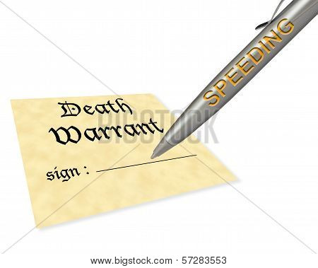 concept of speeding signing your death warrant poster