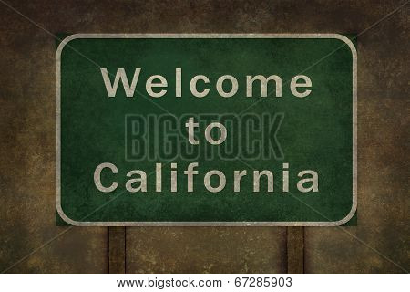 Welcome to California highway road side sign