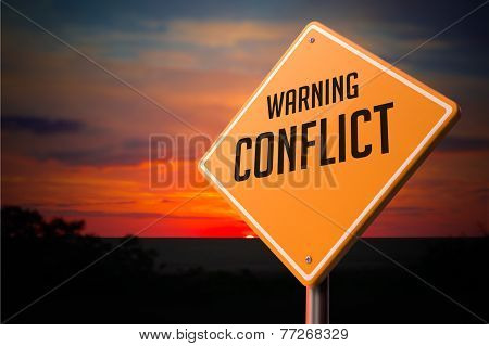 Conflict on Warning Road Sign.