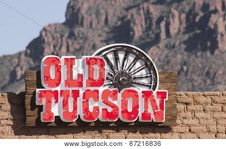 An Old Tucson Entrance Sign, Tucson, Arizona