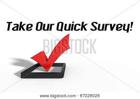 Take Our Quick Survey