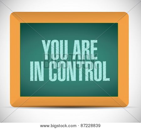You Are In Control Board Sign Concept