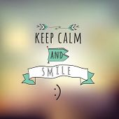 """Abstract Background with typographical quote """"Keep calm and smile"""" vector design. poster"""
