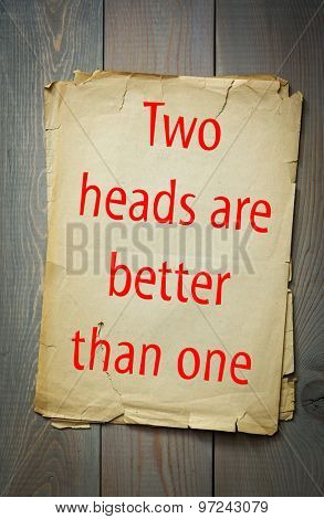 English proverb: Two heads are better than one. 50 most important english proverbs series