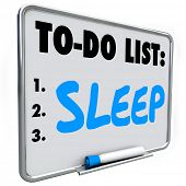 Sleep word on to do list to remind you to remember to get rest to rejuvenate, refresh and relax to improve your health and maintain good lifestyle habits poster