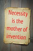 English proverb: Necessity is the mother of invention. 50 most important english proverbs series  poster