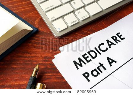 Document with title medicare part a. Medical insurance concept.
