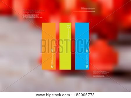 Illustration infographic template with motif of rectangle vertically divided to three standalone color sections. Blurred photo with natural motif with red blooms is used as background.