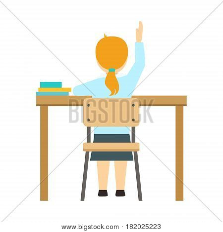 Girl Raising The Hand Sitting At The Desk In Classroom, Part Of School And Scholar Life Series Of Minimalistic Illustrations. Education And Young Students Vector Primitive Drawing With Smiling Characters. poster