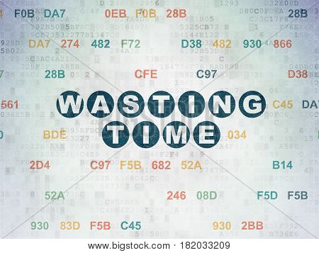 Time concept: Painted blue text Wasting Time on Digital Data Paper background with Hexadecimal Code