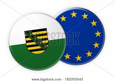 Germany News Concept: Saxony Flag Button On EU Flag Button 3d illustration on white background
