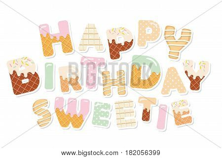 Happy birthday sweetie. Sweet letters. Paper cutout stickers. Vector