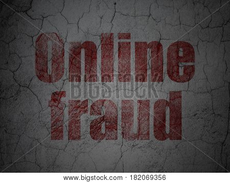 Protection concept: Red Online Fraud on grunge textured concrete wall background
