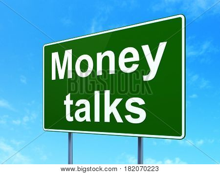 Finance concept: Money Talks on green road highway sign, clear blue sky background, 3D rendering