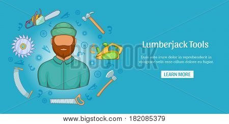 Lumberjack tools banner horizontal concept. Cartoon illustration of lumberjack tools banner horizontal vector for web
