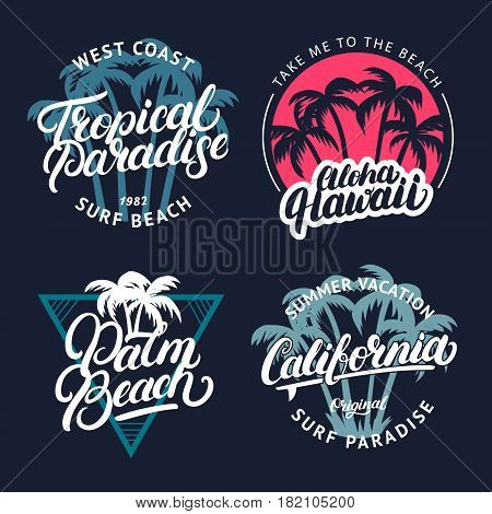 Set of Tropical paradise, Palm beach, Aloha Hawaii and California hand written lettering with palms. Apparel design for tee print. Vintage style. Vector illustration.
