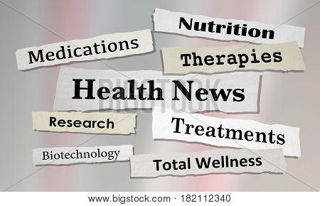 Health News Headlines Newspaper Reports 3d Illustration