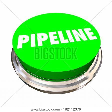 Pipeline Sales Funnel Process Green Button Word 3d Illustration