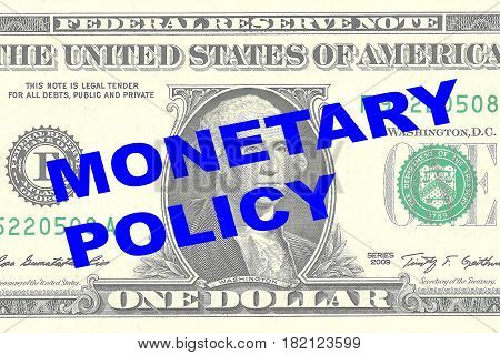 Monetary Policy Concept