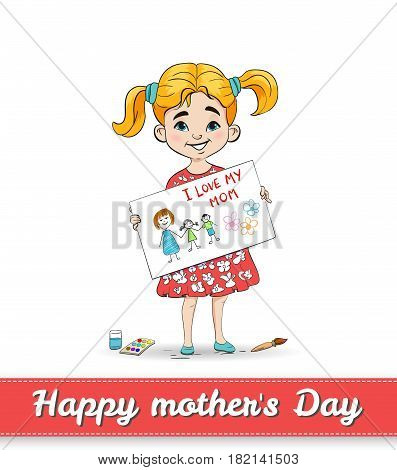 Girl drew the picture for her mother. Happy mothers day card
