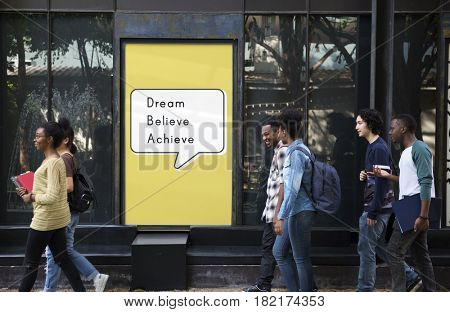 Dream Believe Achieve Aspiration Motivation Vision