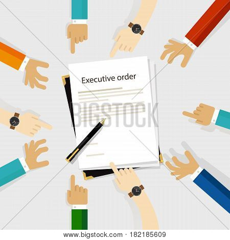 executive order president authority regulation paper and pen to be signed diversity participation hands around vector