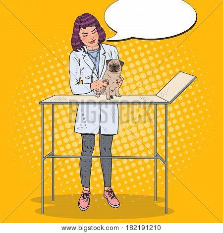 Woman Vet Examining Pug Dog. Pet Care. Pop Art vector illustration