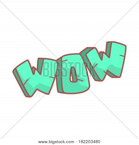 Word Wow written in cartoon style. Colorful illustration isolated on a white background