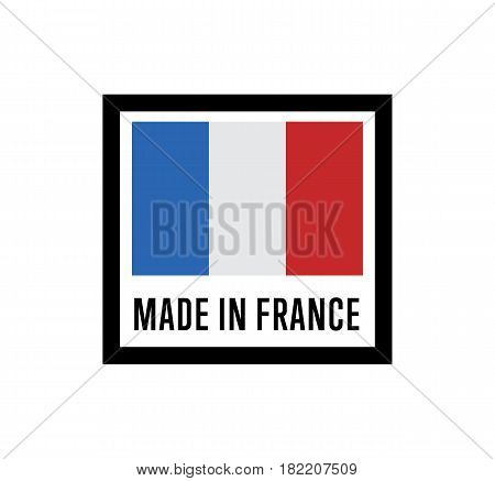 Made in France label for products vector illustration isolated on white background. Square exporting stamp with french flag, certificate element