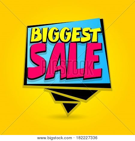 Biggest sale advertising web label badge. Comic text speech bubble. Vector illustration best price and discount. Special offer tag colored paper banner for print. Summer Winter sticker rates.