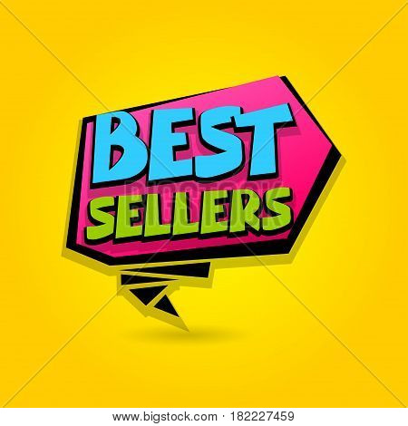 Best sellers sale advertising web label badge. Comic text bubble. Vector illustration best price and discount. Special offer tag colored paper banner for print. Summer Winter sticker rates.