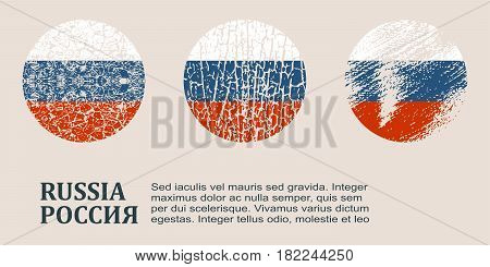 Russia flag design concept. Flags collection textured in grunge style with country name. Image relative to travel and politic themes. Translation of the inscription: Russia
