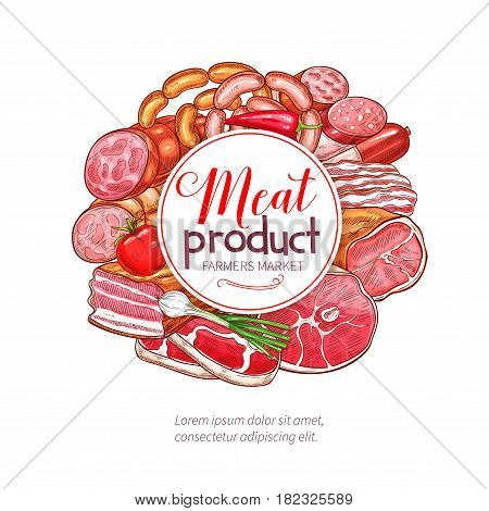 Meat products delicatessen vector poster for butcher shop or farmer market. Gourmet gastronomy ham bacon brisket, pork lard, frankfurter and wiener or saveloy sausages, salami or cervelat and steak