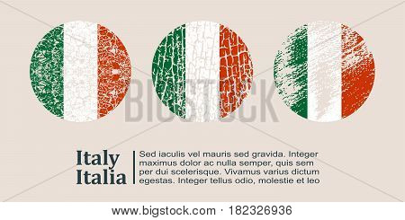 Italy flag design concept. Flags collection textured in grunge style with country name. Image relative to travel and politic themes. Translation of the inscription: Italy