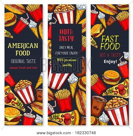 Fast food restaurant vector banners of fastfood, snacks, drinks and desserts. Cheeseburger burger and hot dog sandwich, chicken barbecue grill and french fries, ice cream or donut and soda drink