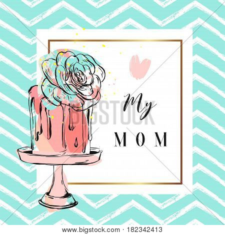 Hand drawn vector greeting card with cake and succulent flower decoration on cake stand with Love my mom quote isolated.Design for weddingbirthdaysave the date cardbirthdayflayergreetingpostcard