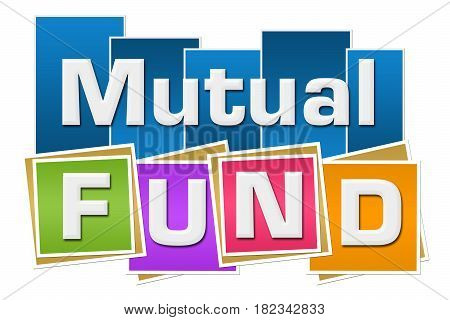 Mutual fund text written over vibrant colorful background.