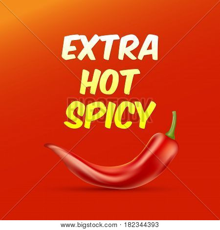 Extra Hot and Spicy Poster with a chili paper. Vector illustration. EPS 10