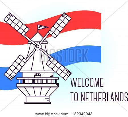 Vector illustration of Windmill the Netherlands. Amsterdam landmark. Symbol of Holland. Sight-seeing of Europe. Thin line art design on light background with national flag and text for card, web, site, tourist banner
