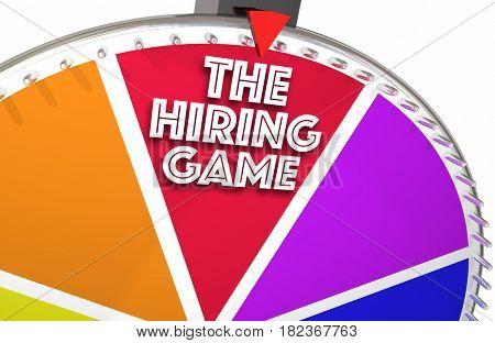 The Hiring Game Spinning Wheel Game WInner 3d Illustration