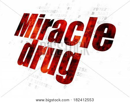 Health concept: Pixelated red text Miracle Drug on Digital background