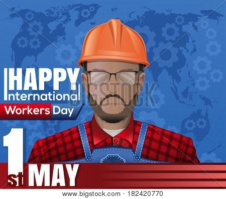 Labor Day card with worker man with glasses and a helmet on a background of a stylized map of the world. Happy International Workers Day. 1 May. May Day. Vector illustration
