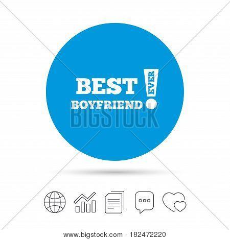 Best boyfriend ever sign icon. Award symbol. Exclamation mark. Copy files, chat speech bubble and chart web icons. Vector