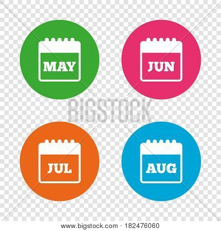 Calendar icons. May, June, July and August month symbols. Date or event reminder sign. Round buttons on transparent background. Vector