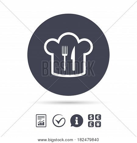 Chef hat sign icon. Cooking symbol. Cooks hat with fork and knife. Report document, information and check tick icons. Currency exchange. Vector
