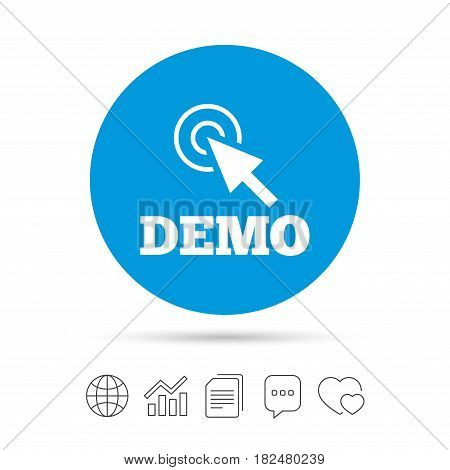 Demo with cursor sign icon. Demonstration symbol. Copy files, chat speech bubble and chart web icons. Vector