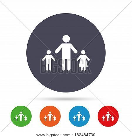 One-parent family with two children sign icon. Father with son and daughter symbol. Round colourful buttons with flat icons. Vector