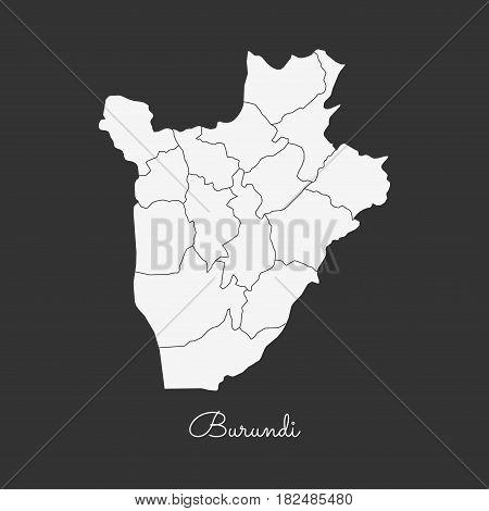 Burundi Region Map: White Outline On Grey Background. Detailed Map Of Burundi Regions. Vector Illust