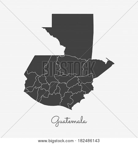 Guatemala Region Map: Grey Outline On White Background. Detailed Map Of Guatemala Regions. Vector Il