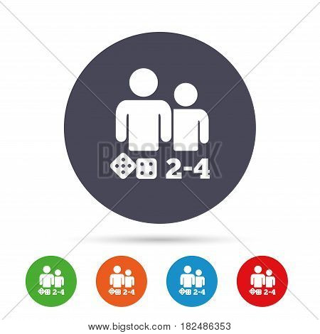Board games sign icon. From two to four players symbol. Dice sign. Round colourful buttons with flat icons. Vector
